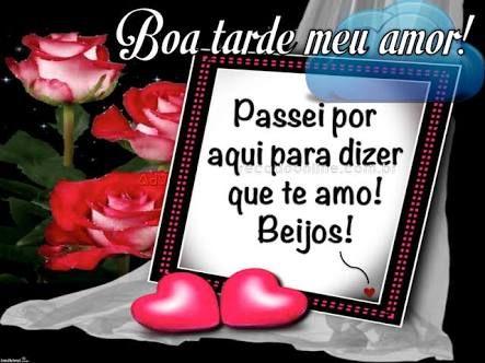 Resultado De Imagem Para Boa Tarde Amor Boa Tarde Amor Boa