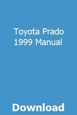 Toyota Prado 1999 Manual Manual User Manual Manual Car