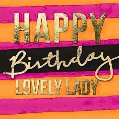 Happy Birthday Lovely Lady Birthday Happy Birthday Happy Birthday Lovely Happy Birthday Wishes Quotes