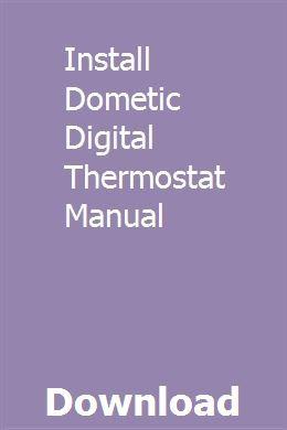 Install Dometic Digital Thermostat Manual Digital Thermostat Math Expressions Repair Manuals