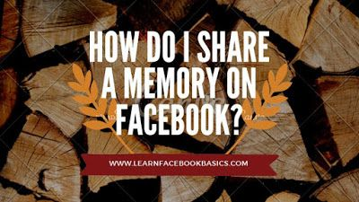How Do I Share A Memory On Facebook Memories Delete Facebook Turn Ons