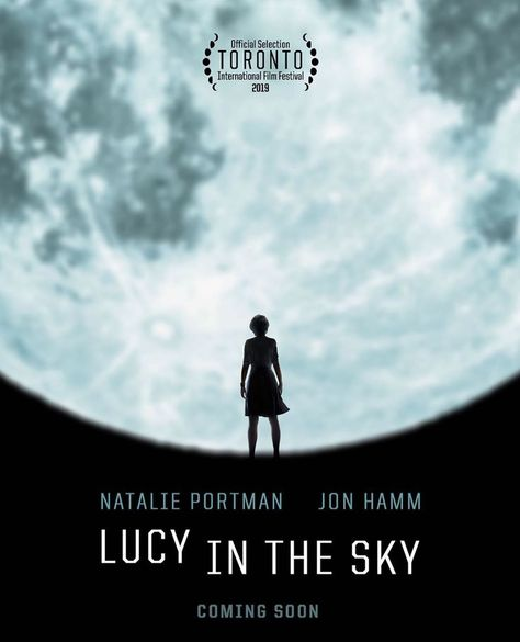 #movie #cinema #movies #animation #marvel #xmen #avengers #captainamerica #thor The official poster for #LucyInTheSky starring #NataliePortman ....#movie #film #lit #itslit #litreviews #litmedia #itslitmedia #entertainment #toronto #moviefestival #sundance #fest #festival #filmfestival