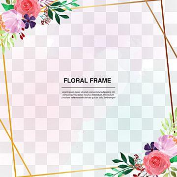 إطار ذهبي مرسومة باليد زهور نبات ألوان مائية Png والمتجهات للتحميل مجانا Hand Painted Frames Painting Frames Flower Frame