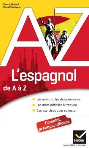 Rivervalleyebook Cancera Save Le Livre L Espagnol De A A Z Grammaire Grammaire Grammaire Espagnole Livre De Grammaire
