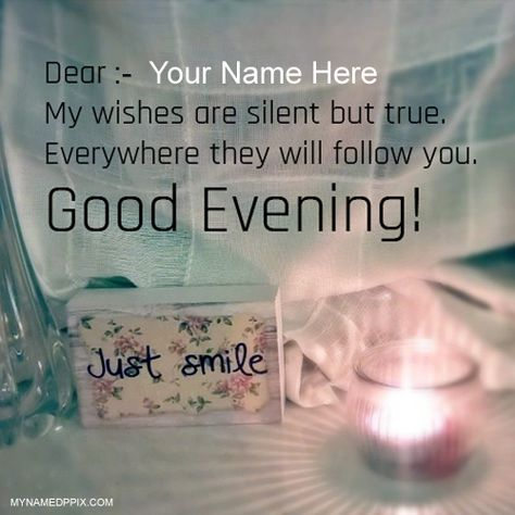 Print Your Name Evening Wishes Card Beautiful Pictures Online