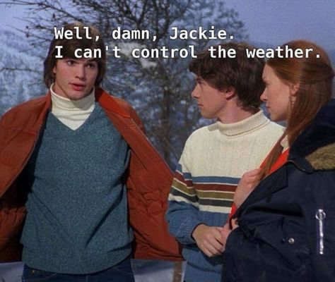 show hello wisconsin! 70s Quotes, Tv Show Quotes, Film Quotes, Funny Quotes, 70s Aesthetic, Aesthetic Pictures, That 70s Show Memes, Thats 70 Show, Maxon Schreave