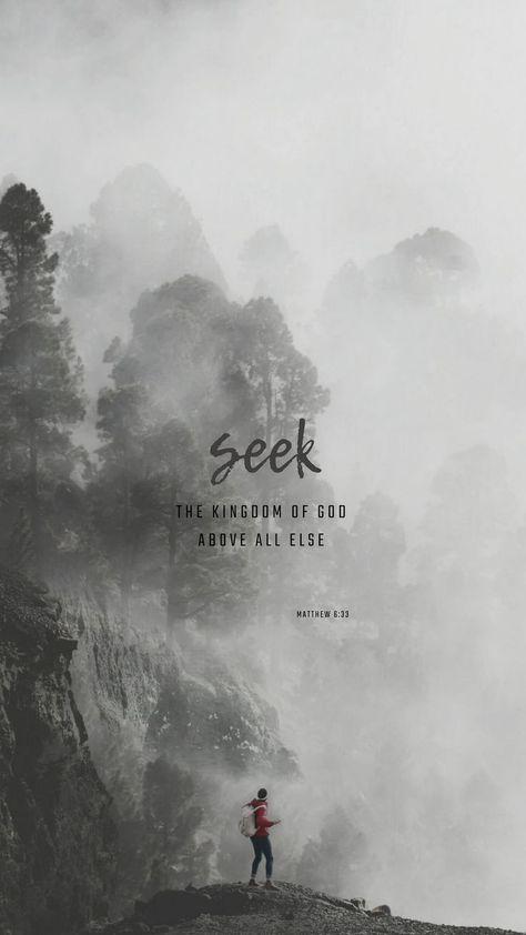Matthew 6:33 New International Version (NIV) But seek