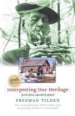 Download Pdf Interpreting Our Heritage By Freeman Tilden Free