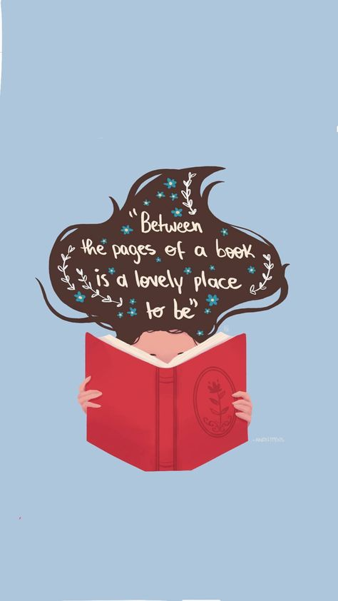 Entre las páginas de un libro es un lugar encantador para estar