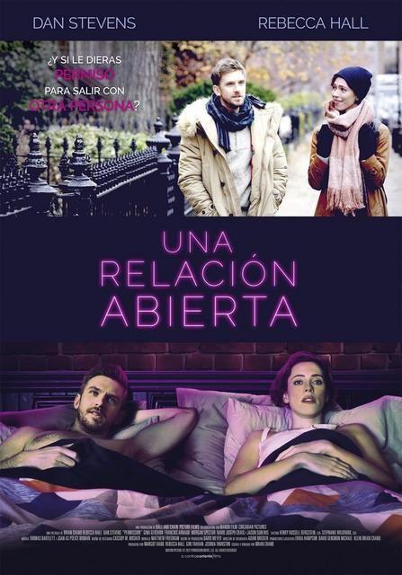 Una Relacion Abierta 2017 Ver Online Descargar Hd 1080p Castellano Movie Posters Music Book 2018 Movies