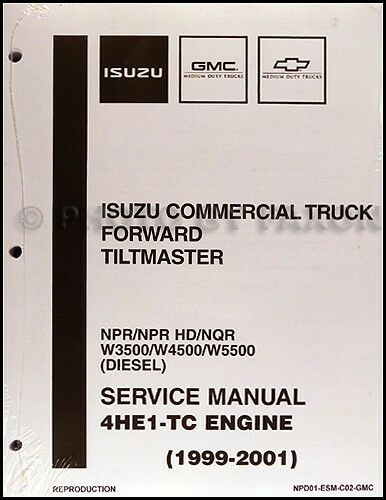 Diesel Engine 4HE1-TC Shop Manual Isuzu NPR NQR W3500-W5500 1999