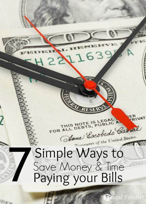 7 Simple Ways to Save Money & Time Paying your Bills