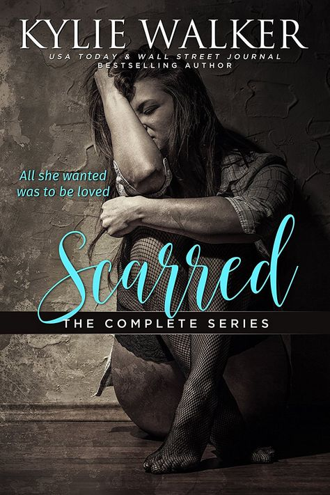 Scarred The Complete Series Ebook By Kylie Walker Free