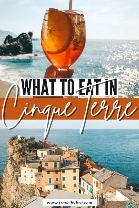 7 Things to Eat & Drink in Cinque Terre | Travel by Brit