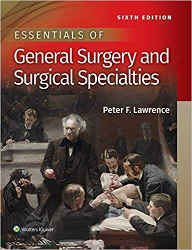 Essentials Of General Surgery And Surgical Specialties General Surgery Surgery Ebook