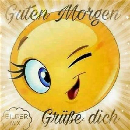 Smileys guten morgen grüße Guten morgen
