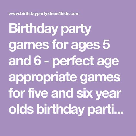 Birthday Party Games For Ages 5 And 6