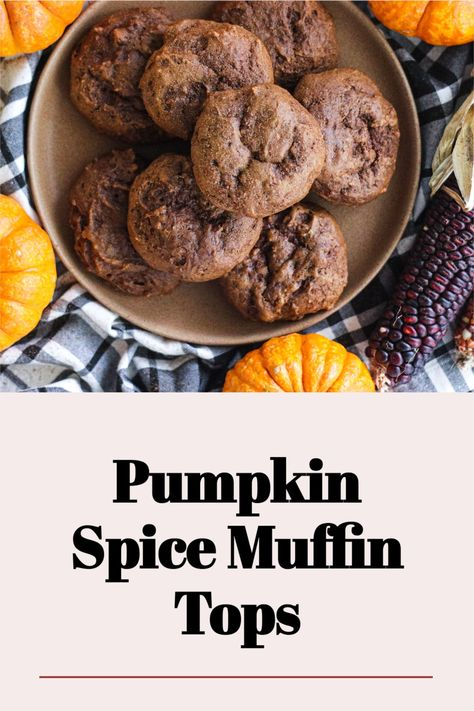 Pumpkin Spice Muffin Tops - Dairy Free, Egg Free, Plant Based. Muffin tops get a fall makeover with my incredible pumpkin spice recipe! These beautiful little baked goods are perfect for fall breakfasts or to gift to a friend or family member. They smell so autumnal - such a joy to bake. #pumpkinspice #fallbaking #muffintop #fallbakinginspo #autumnbaking #autumn #pumpkinspiceeverything #pumpkinrecipes #pumpkinspicemuffins