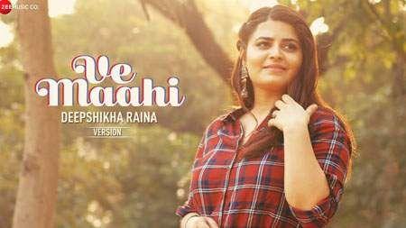 Ve Maahi Song Mp3 Download Deepshikha Raina Hindi 2019 Mp3song Emotional Songs Inspirational Songs Top Trending Songs