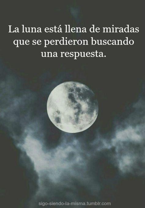 〽️ La luna esta llena de miradas que se perdieron buscando una respuesta
