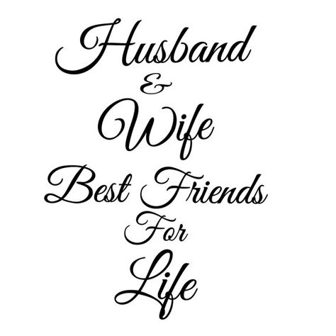 Husband And Wife Best Friends For Life Vinyl Wall by WrenGifts