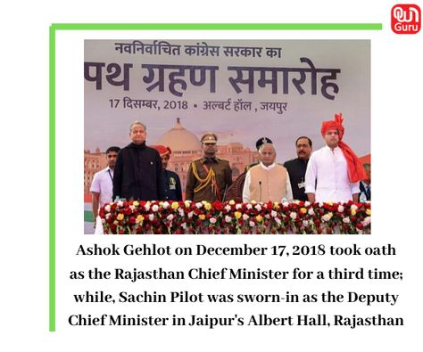 Ashok Gehlot on December 17, 2018 took oath as the Rajasthan Chief Minister for a third time