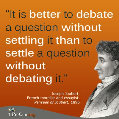 Quotes About Critical Thinking Adorable Critical Thinking Quote Joseph Joubert  It Is Better To Debate A