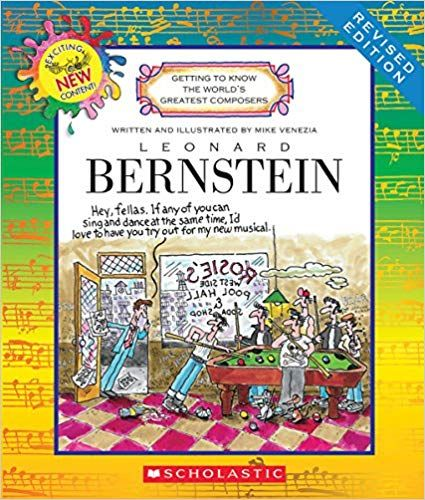 Leonard Bernstein (Getting to Know the World's Greatest Composers