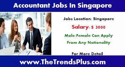 Accountant Vacancies In Singapore Accounting Jobs Career Salary 3000 Any Nationality Can Apply Accounting Jobs Job Job Career