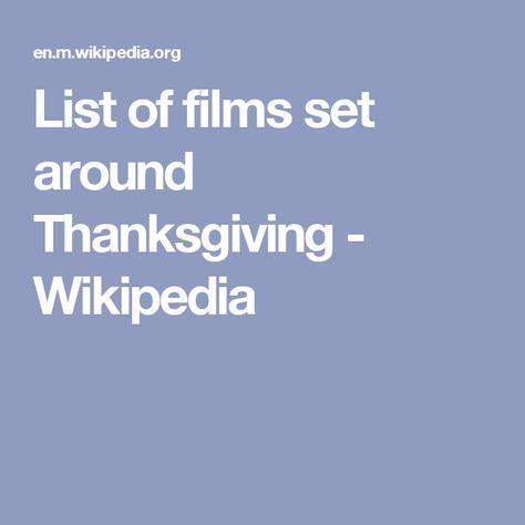 Decorazioni Natalizie Wikipedia.List Of Films Set Around Thanksgiving Wikipedia Thanksgiving