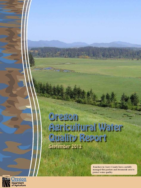 Oregon agricultural water quality report, by the Oregon Department of Agriculture