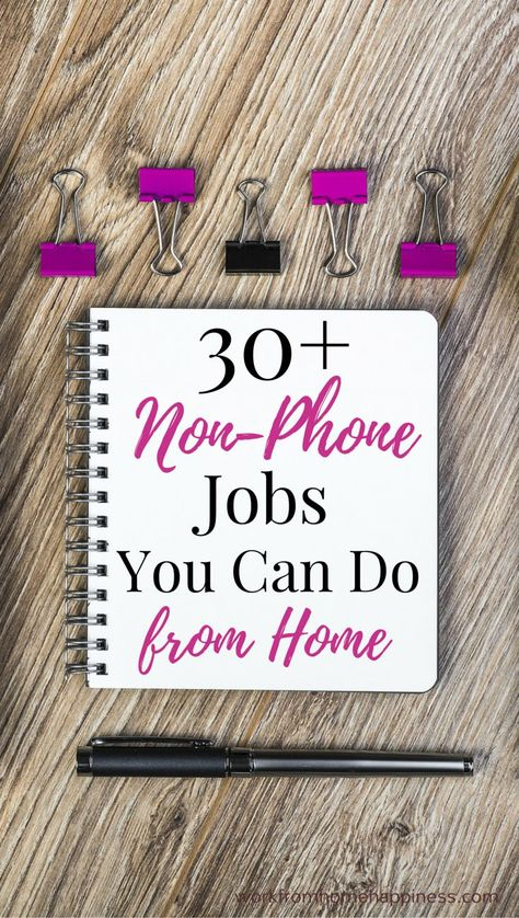30+ Non-Phone Work from Home Jobs