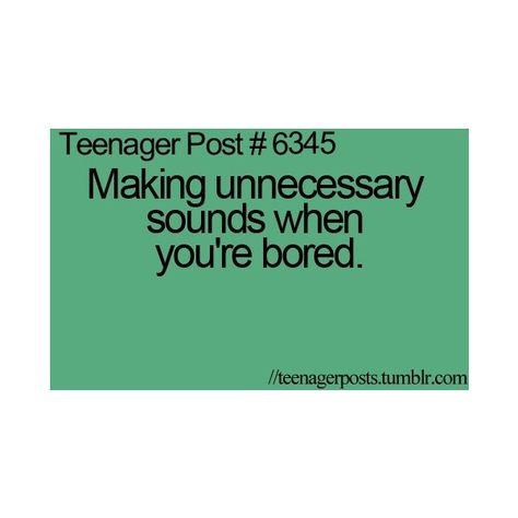 teenager posts / ❤ liked on Polyvore featuring teenager posts, quotes, words, teenage posts, text, teen posts, backgrounds, fillers, saying and phrase