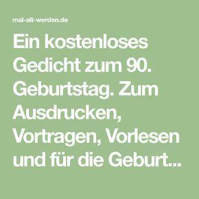 Gedicht Zum 90 Geburtstag Gedichte Zum 90 Geburtstag Gedicht