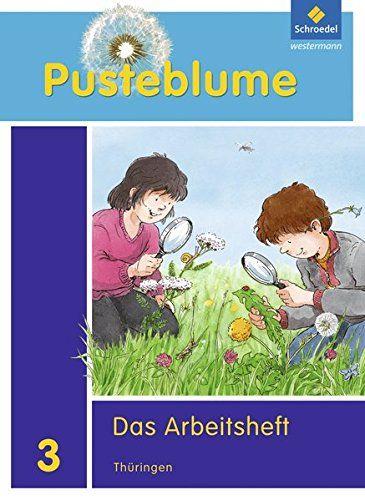 Pusteblume Das Sachbuch Ausgabe 2010 Th Ringen Arbeitsheft 3 Fit Mit Sachbuch Ausgabe Pusteblume Das Sachbucher Ich Liebe Bucher Bucher