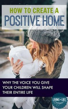 Raise Happy Kids in a Positive Atmosphere & Positive Home