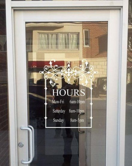 Glass Door Sticker Signs 56 Ideas For 2019 Boutique Decor Store Hours Sign Boutique Interior