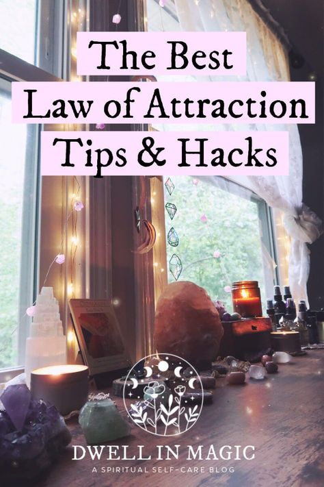 The Best Law of Attraction Articles, Tips & Hacks