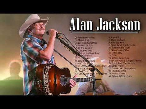 Alan Jackson John Denver Greatest Country Hits Full Album Alan
