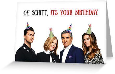 Schittscreek Davidrose Greetingcards Birthdaycards Bdaycards Cutecards Funnycards Memes Jokes Funny Birthday Cards It S Your Birthday Birthday Humor