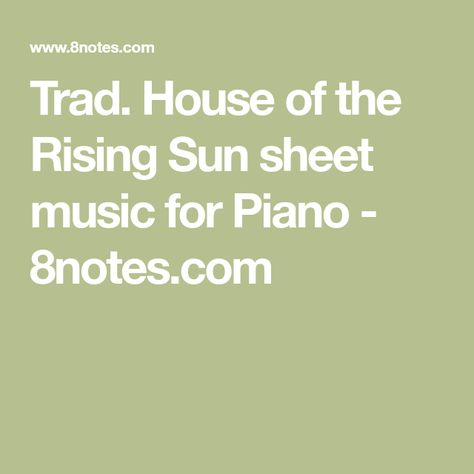 House of the Rising Sun sheet music for Piano