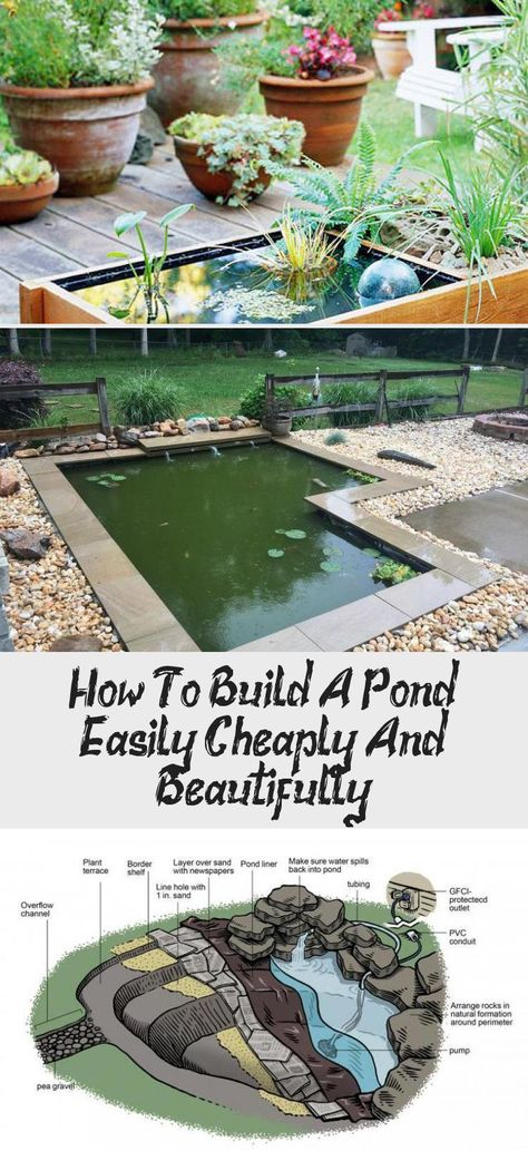 How to Build a Pond; Easily, Cheaply and Beautifully                                                                                                                                                                                 More #Beautifulgardenideas #Patiogardenideas #Whimsicalgardenideas #Cornergardenideas #Easygardenideas