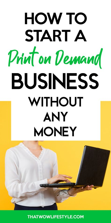How To Start A Print On Demand Business Without Money