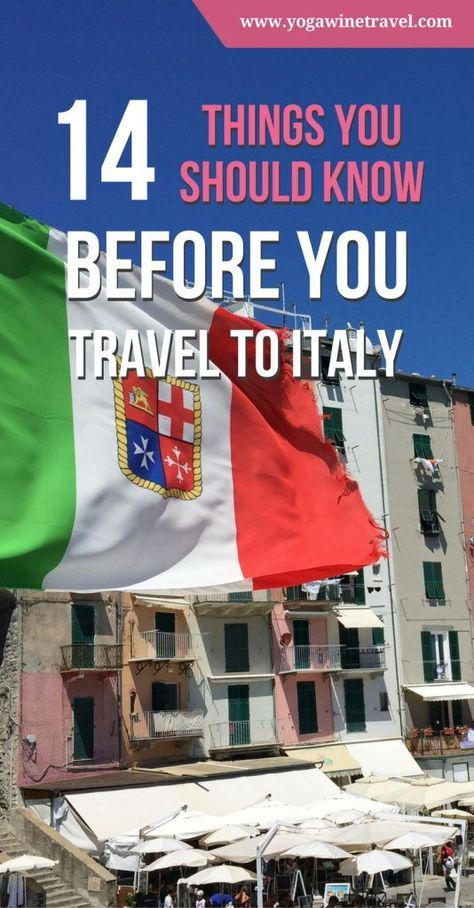 14 Things You Should Know Before You Travel to Italy   Yoga, Wine & Travel