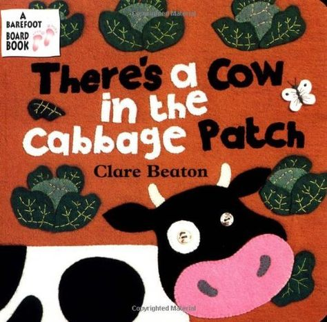 There's a Cow in the Cabbage Patch by Clare Beaton