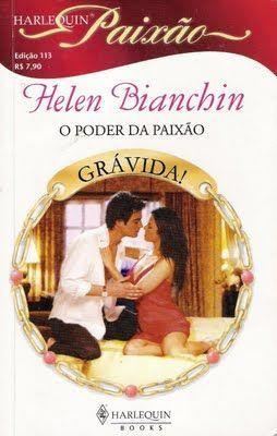 Meus Romances Blog O Poder Da Paixao Helen Bianchin Harlequin