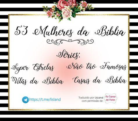 53 Mulheres Da Biblia Mulher De Deus Mulheres De Oracao Biblia