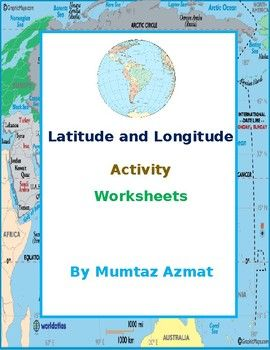 Geography Latitude And Longitude Activity Worksheets Longitude