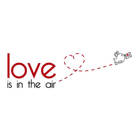 Vinilos Decorativos Frases Inglés Love Is In The Air