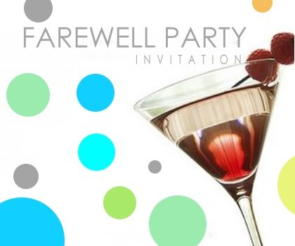 party: farewell party invitation is to sum up your outstanding, Party invitations